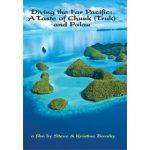 Diving the Far Pacific: A Taste of Chuuk (Truk) and Palau DVD